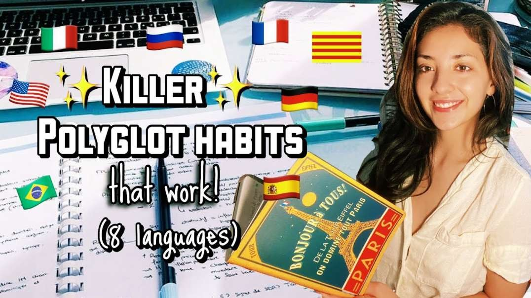 The Habits Of A Polyglot: How To Create A Polyglot Study Routine And Build Habits That Last