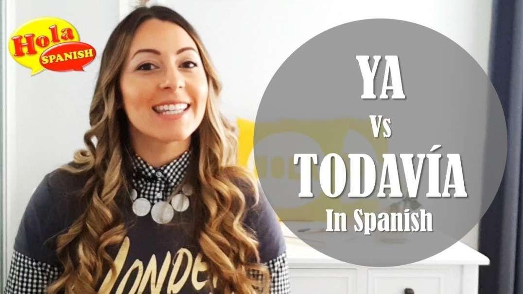 Diferencia entre YA y TODAVÍA | HOLA SPANISH | BRENDA ROMANIELLO