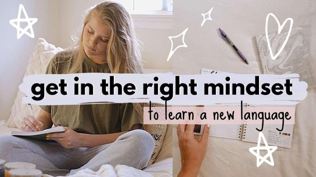 The Best Mindset for Learning A Language | How to Stay Motivated When Studying a Language