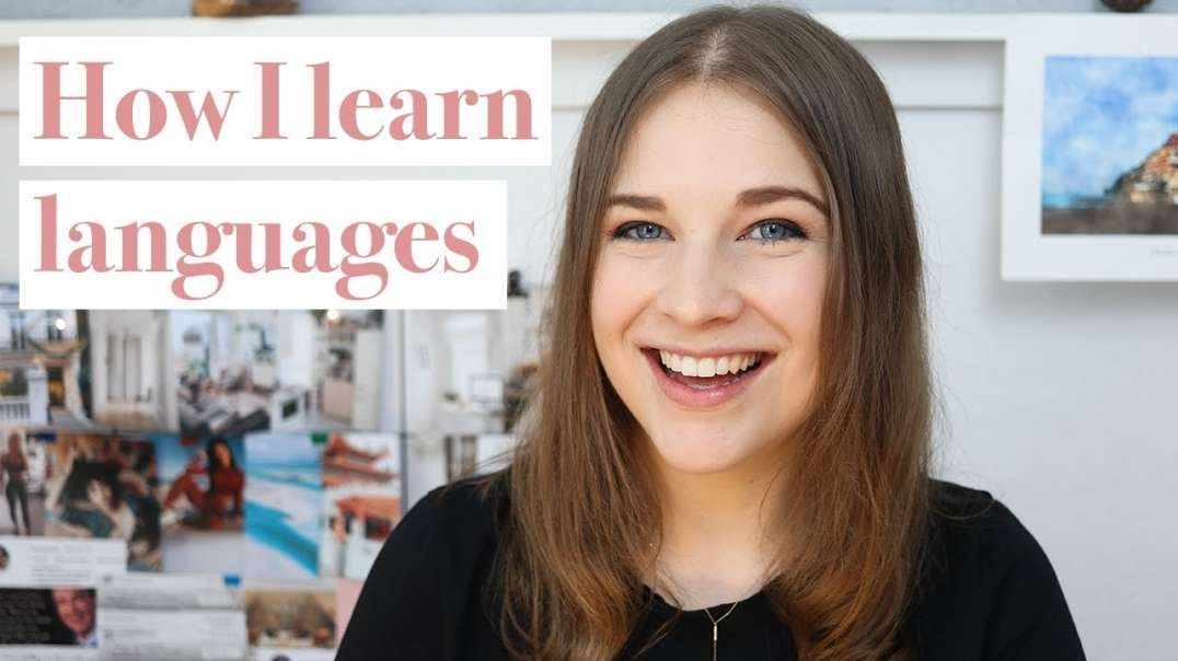 How I learn languages - My tips on how to improve your speaking skills in a foreign language