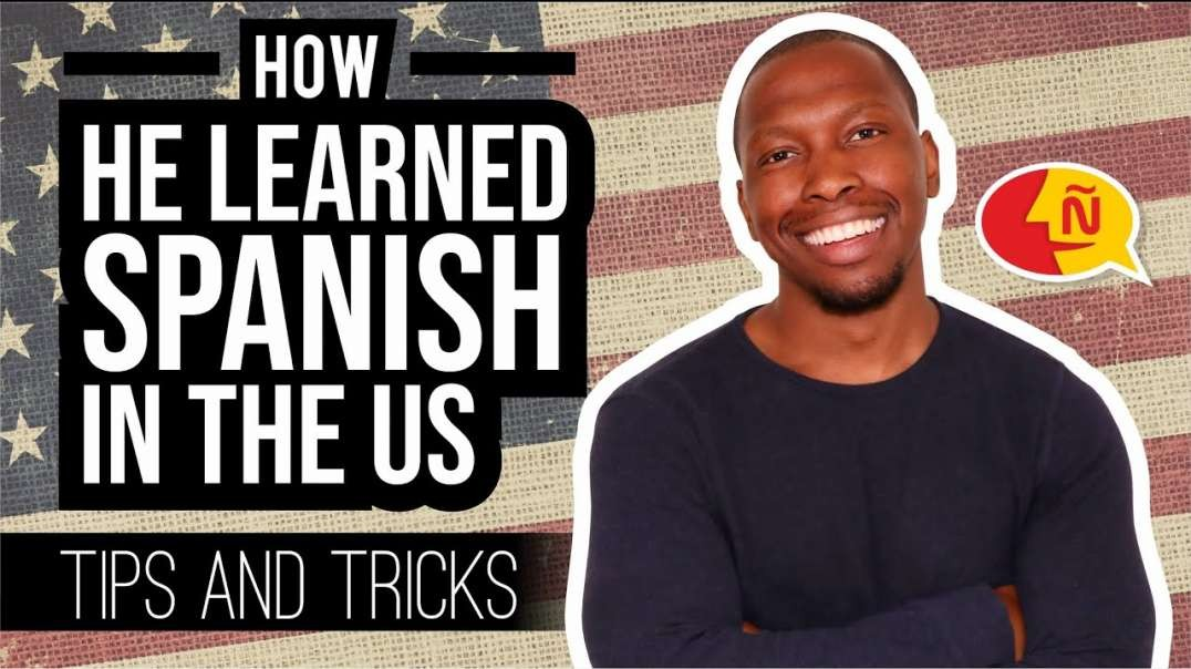 How this American learned Spanish in the USA | Tips and tricks