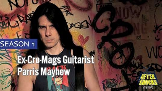 Interview with ex-Cro-Mags Aggros Guitarist Parris Mayhew