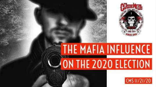 The Mafia Influence On The 2020 Election